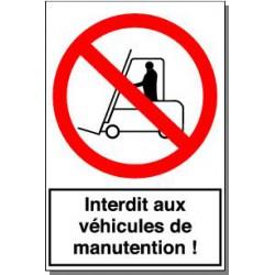 INTERDIT AUX VEHICULES DE MANUTENTION