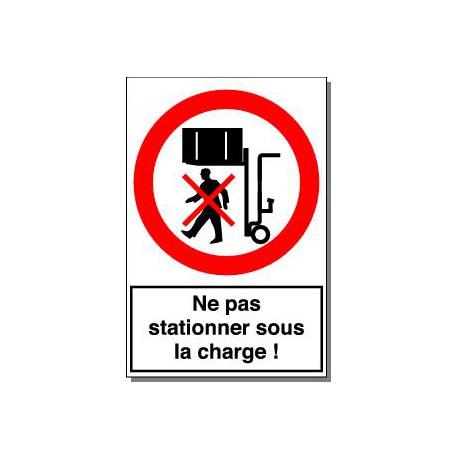 NE PAS STATIONNER SOUS LA CHARGE