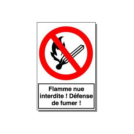 FLAMME NUE ! DEFENSE DE FUMER