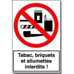 TABAC, BRIQUETS ET ALLUMETTES INTERDITS