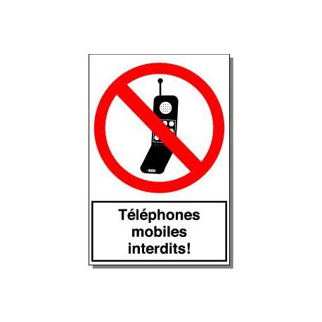 TELEPHONES MOBILES INTERDITS