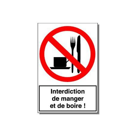 INTERDICTION DE MANGER ET DE BOIRE