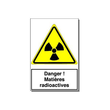 DANGER MATIERES RADIOACTIVES