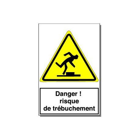 DANGER RISQUE DE TREBUCHEMENT