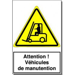 ATTENTION VEHICULES DE MANUTENTION