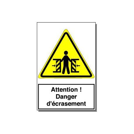 ATTENTION DANGER D ECRASEMENT