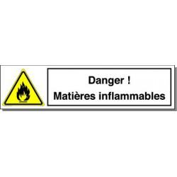 DANGER MATIERES INFLAMMABLES