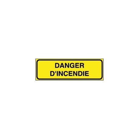 Panneau Danger d'Incendie