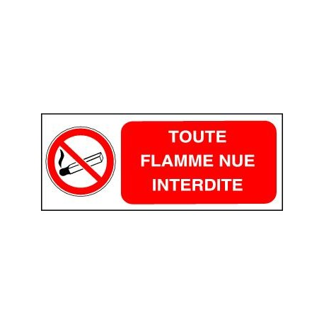 Panneau Toute Flamme Nue Interdite