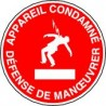Panneau Appareil Condamné Défense de Manoeuvrer