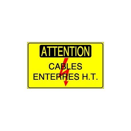Panneau Attention Cables enterrés HT