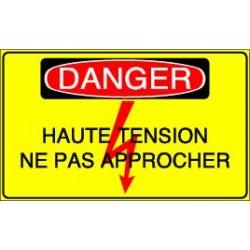 Danger Haute Tension Ne pas Approcher