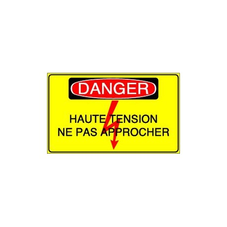 Panneau Danger Haute Tension Ne pas Approcher
