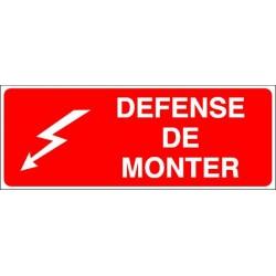 Défense de Monter