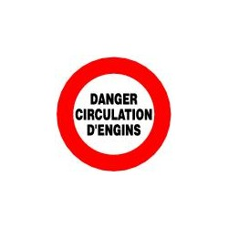 Panneau Danger Circulation d'Engins
