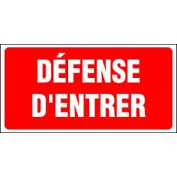 DEFENSE D'ENTRER