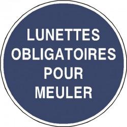 Panneau Lunettes Obligatoires Pour Meuler