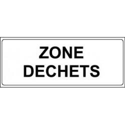 Panneau : ZONE DECHETS