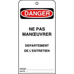 Etiquettes de Sécurité Danger Ne pas Manoeuvrer Département de l'entretien