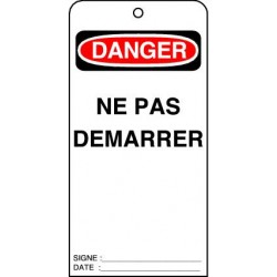 Etiquettes de Sécurité Danger Ne pas Démarrer