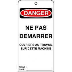 Etiquettes de Sécurité Danger Ne pas Démarrer Ouvriers au Travail sur cette Machine