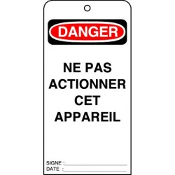 Etiquettes de Sécurité Danger Ne pas Actionner cet Appareil