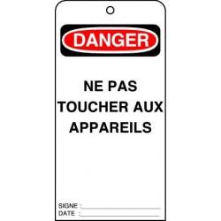Etiquettes de Sécurité Danger Ne pas Toucher aux Appareils