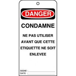 Etiquettes de Sécurité Danger Condamné Ne pas Utiliser avant que cette Etiquette ne soit Enlevée