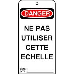 Etiquettes de Sécurité Danger Ne pas Utiliser Cette Echelle