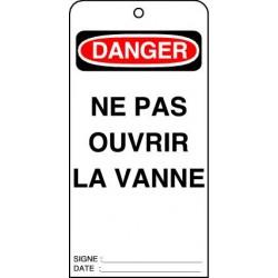Etiquettes de Sécurité Danger Ne pas Ouvrir la Vanne