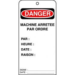 Etiquettes de Sécurité Danger Machine Arrêtée par Ordre