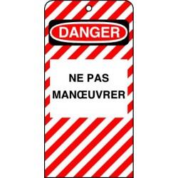 Etiquettes de Sécurité Danger Ne pas Manoeuvrer