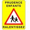 PANNEAU ROUTIER PRUDENCE ENFANTS