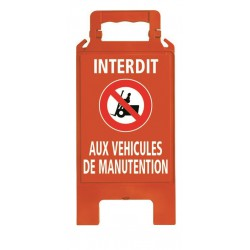CHEVALET PLIABLE INTERDIT AUX VEHICULES DE MANUTENTION