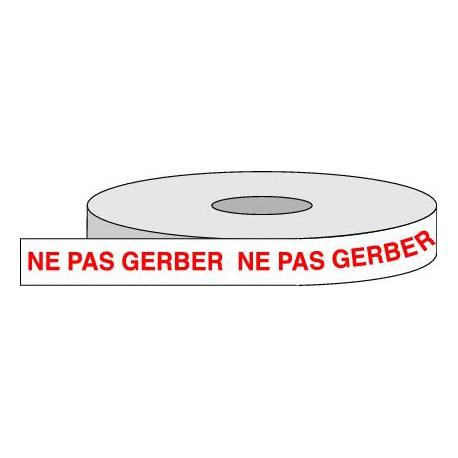 Rouleau adhésif NE PAS GERBER.