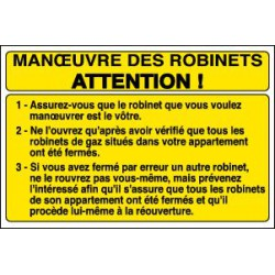 MANŒUVRE DES ROBINETS ATTENTION !