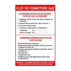 CONSIGNE «CLEF DE FERMETURE DE GAZ»