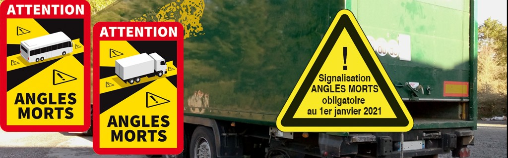 Signalisation ANGLES MORTS camions et bus